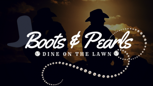 Dine on the Lawn: Boots & Pearls